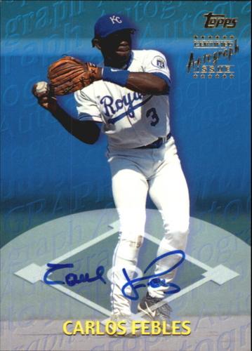 Photo of 2000 Topps Autograph #TA26 Carlos Febles AUTO