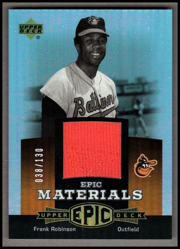 Photo of 2006 Upper Deck Epic Materials Dark Orange #FR2 Frank Robinson Jsy/130