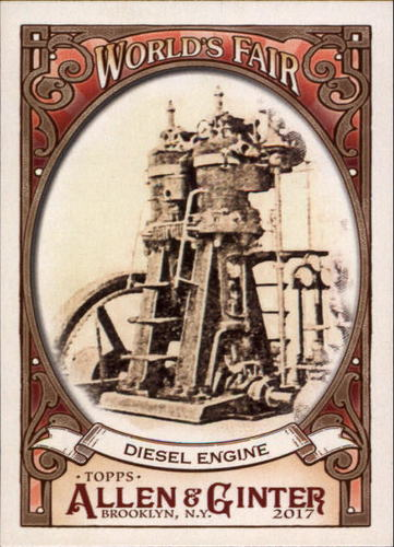 Photo of 2017 Topps Allen and Ginter World's Fair #WF7 Diesel Engine/Exposition Universelle