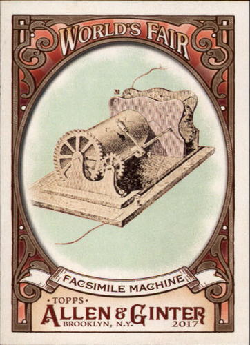 Photo of 2017 Topps Allen and Ginter World's Fair #WF8 Facsimile Machine/The Great Exhibition