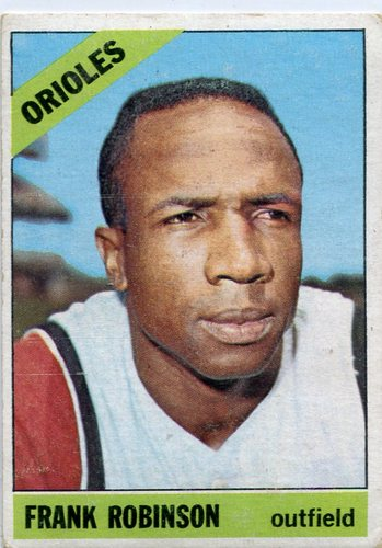 Photo of 1966 Topps #310 Frank Robinson -- Orioles Hall of Famer