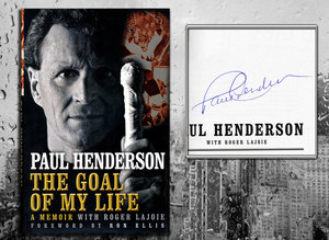 Paul Henderson THE GOAL OF MY LIFE Signed Hardcover Book