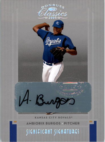 Photo of 2005 Donruss Classics Significant Signatures Silver #221 Ambiorix Burgos/100