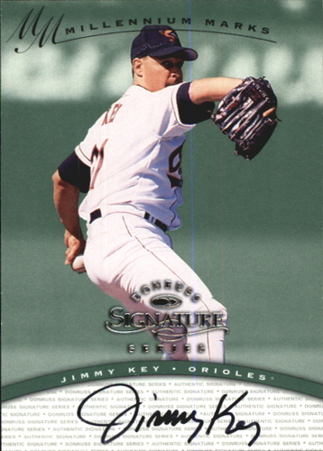 Photo of 1997 Donruss Signature Autographs Millennium #72 Jimmy Key