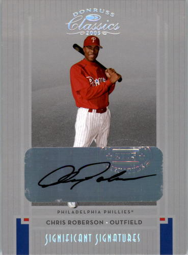 Photo of 2005 Donruss Classics Significant Signatures Silver #218 Chris Roberson/100