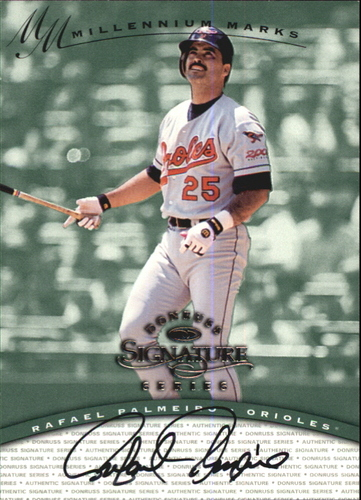 Photo of 1997 Donruss Signature Autographs Millennium #95 Rafael Palmeiro