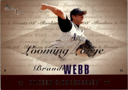 Photo of 2003 Fleer Rookies and Greats Looming Large Uncommon #BW Brandon Webb