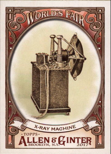Photo of 2017 Topps Allen and Ginter World's Fair #WF2 X-Ray Machine/Pan-American Exposition