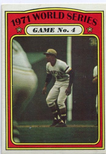 Photo of 1972 Topps #226 World Series Game 4/Roberto Clemente