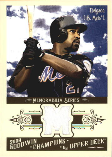 Photo of 2009 Upper Deck Goodwin Champions Memorabilia #CD Carlos Delgado