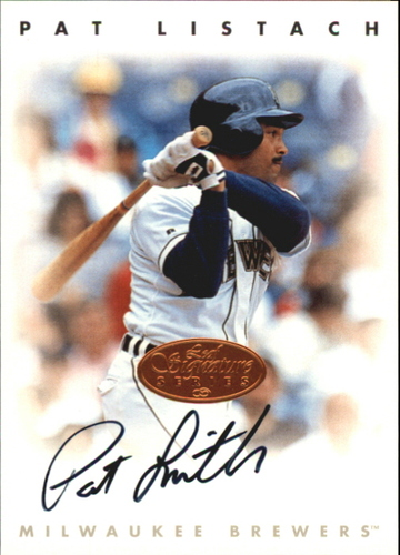 Photo of 1996 Leaf Signature Autographs #137 Pat Listach