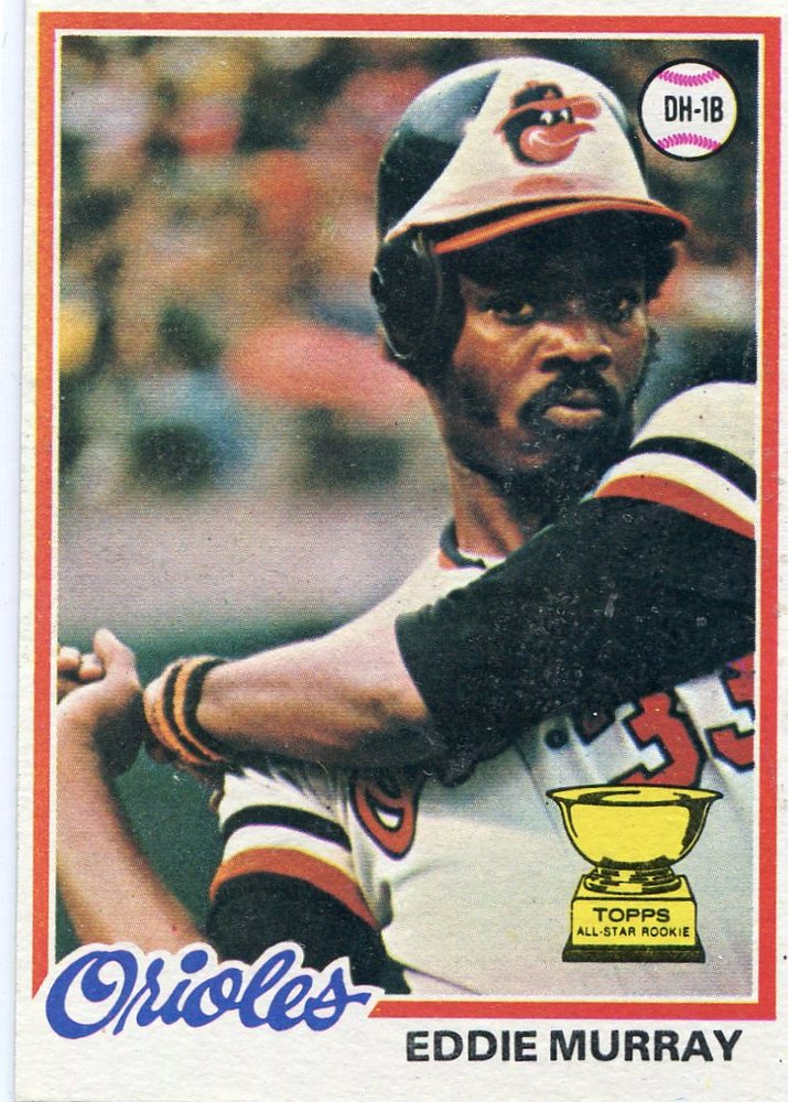 1978 Topps #36 Eddie Murray Rookie Card -- Hall of Famer