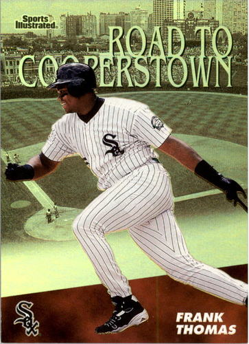 Photo of 1998 Sports Illustrated Then and Now Road to Cooperstown #RC10 Frank Thomas