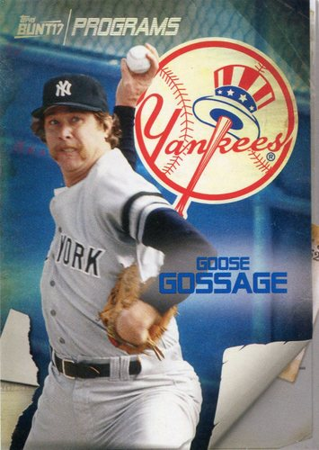 Photo of 2017 Topps Bunt Programs #PRGG Goose Gossage
