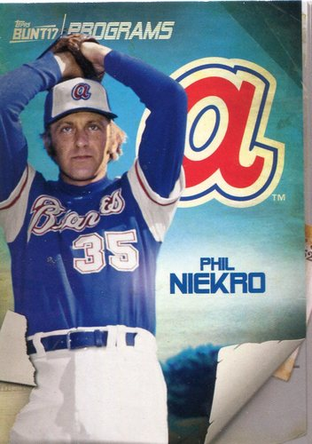 Photo of 2017 Topps Bunt Programs #PRPN Phil Niekro