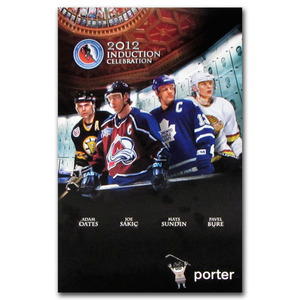 2012 Hall of Fame Induction Night Poster - Oates, Sundin, Sakic & Bure