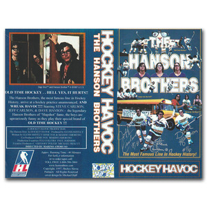 The Hanson Brothers Autographed Hockey Havoc VHS Cover - Slap Shot