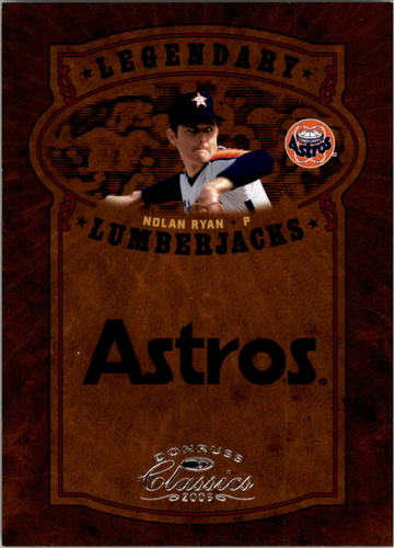 Photo of 2005 Donruss Classics Legendary Lumberjacks #27 Nolan Ryan