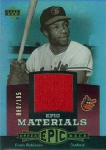 Photo of 2006 Upper Deck Epic Materials Red #FR1 Frank Robinson Jsy/105