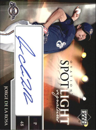 Photo of 2006 Upper Deck Ovation Spotlight Signatures #JD Jorge De La Rosa