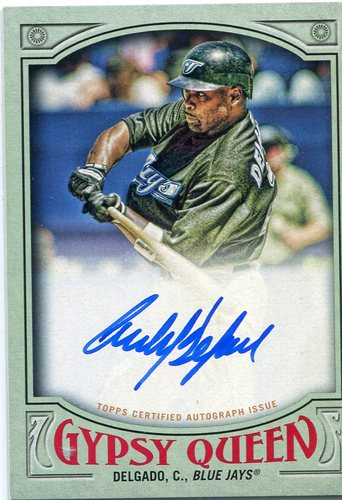 Photo of 2016 Topps Gypsy Queen Autographs Green Carlos Delgado 96/99