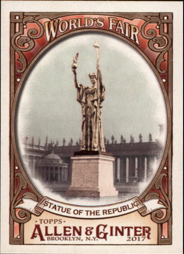 Photo of 2017 Topps Allen and Ginter World's Fair #WF18 Statue of the Republic/World's Columbian Exposition