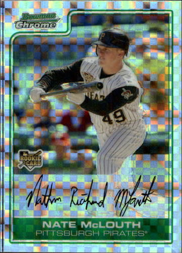 Photo of 2006 Bowman Chrome Draft X-Fractors #55 Nate McLouth
