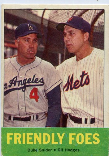 Photo of 1963 Topps #68 Friendly Foes/Duke Snider/Gil Hodges