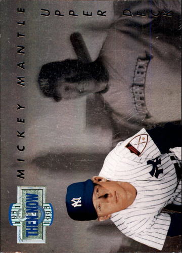 Photo of 1993 Upper Deck Then And Now #TN17 Mickey Mantle