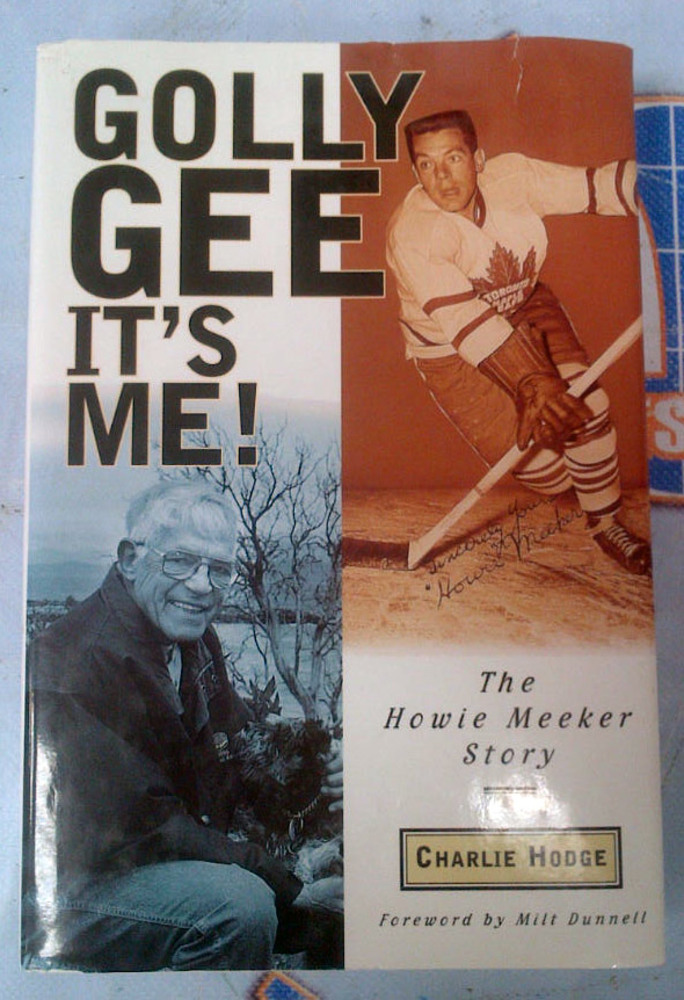 HOWIE MEEKER Autographed Book: Golly Gee It's Me: The Howie Meeker Story *Slight Tear on Cover*