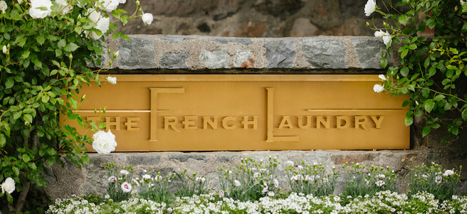 DINNER & KITCHEN TOUR AT THE FRENCH LAUNDRY - APRIL 21