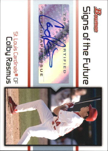 Photo of 2008 Bowman Signs of the Future #CR Colby Rasmus