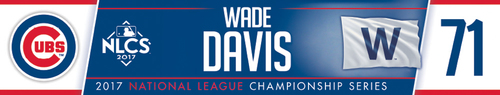 Photo of Wade Davis Game-Used Locker Nameplate -- NLCS Game 4 -- Dodgers vs. Cubs -- 10/18/17