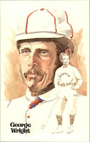 Photo of 1980-02 Perez-Steele Hall of Fame Postcards #12 George Wright -- Set #08689