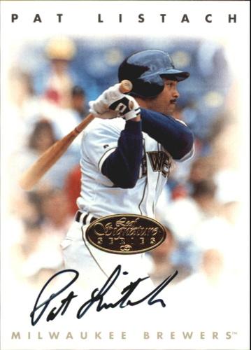Photo of 1996 Leaf Signature Autographs Gold #137 Pat Listach