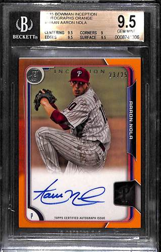 Photo of 2015 Bowman Inception Autographs Orange #BIAAN Aaron Nola SSP Variation  #'d to 25 Graded BGS 9.5 (P
