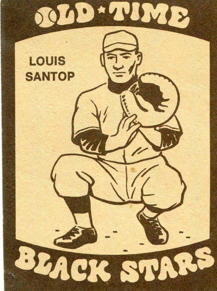 1974 Laughlin Old Time Black Stars #16 Louis Santop