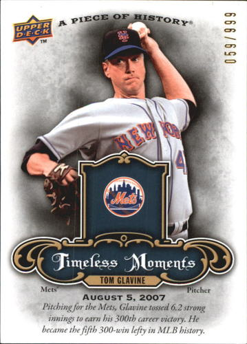 Photo of 2009 UD A Piece of History Timeless Moments #TMTG Tom Glavine