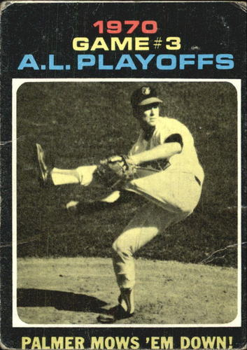 Photo of 1971 Topps #197 AL Playoff Game 3/Jim Palmer