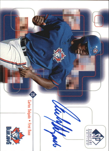 Photo of 1999 SP Signature Autographs #CD Carlos Delgado
