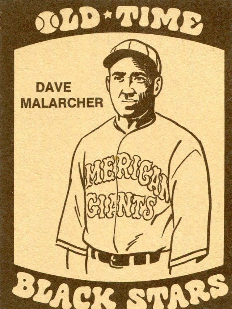 1974 Laughlin Old Time Black Stars #20 Dave Malarcher