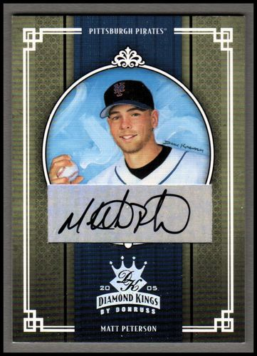 Photo of 2005 Diamond Kings Signature Silver #260 Matt Peterson/100