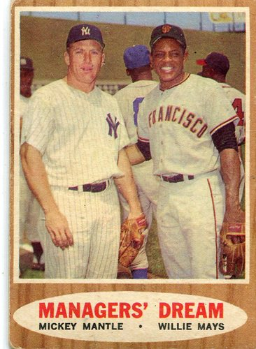 Photo of 1962 Topps #18 Managers Dream/Mickey Mantle/Willie Mays