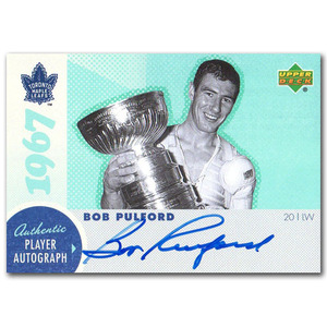 Bob Pulford Autographed Commemorative 1967 Toronto Maple Leafs Upper Deck Hockey Card