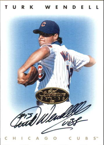 Photo of 1996 Leaf Signature Autographs Gold #243 Turk Wendell