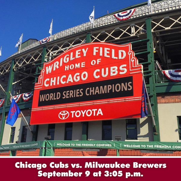 Joe Maddon's Lafayette Baseball Tour - Chicago Cubs vs. Milwaukee Brewers at Wrigley Field - September 9 at 3:05 p.m.