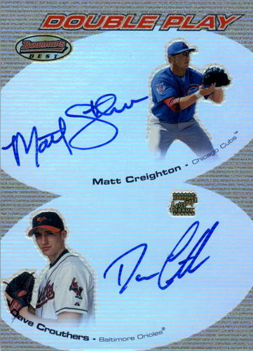 Photo of 2004 Bowman's Best Double Play Autographs #CC Matt Creighton/Dave Crouthers