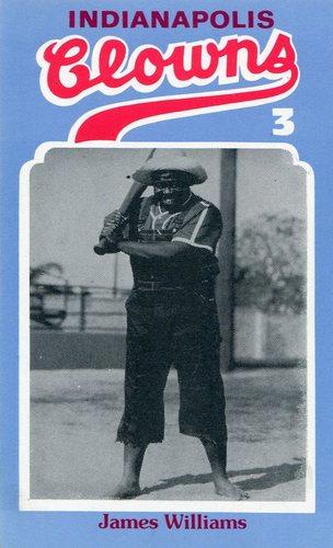 Photo of 1976 Laughlin Indianapolis Clowns #3 James Williams/Nickname Natureboy