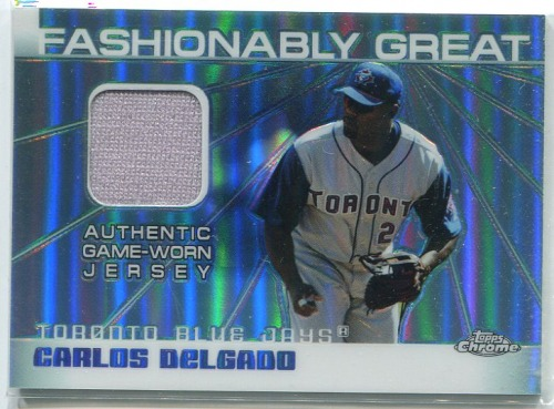 Photo of 2004 Topps Chrome Fashionably Great Relics #CD Carlos Delgado Jsy A