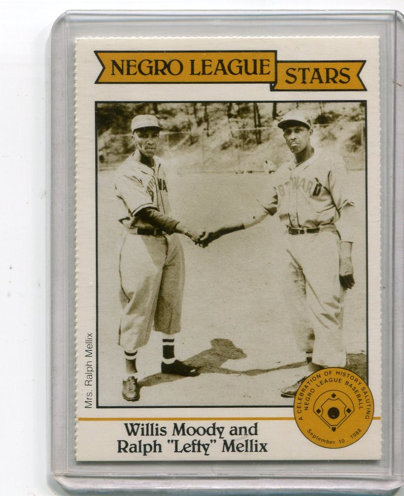 1988 Negro LeagueDuquesne Light Co. #18 Willis Moody and/Ralph(Lefty) Mellix